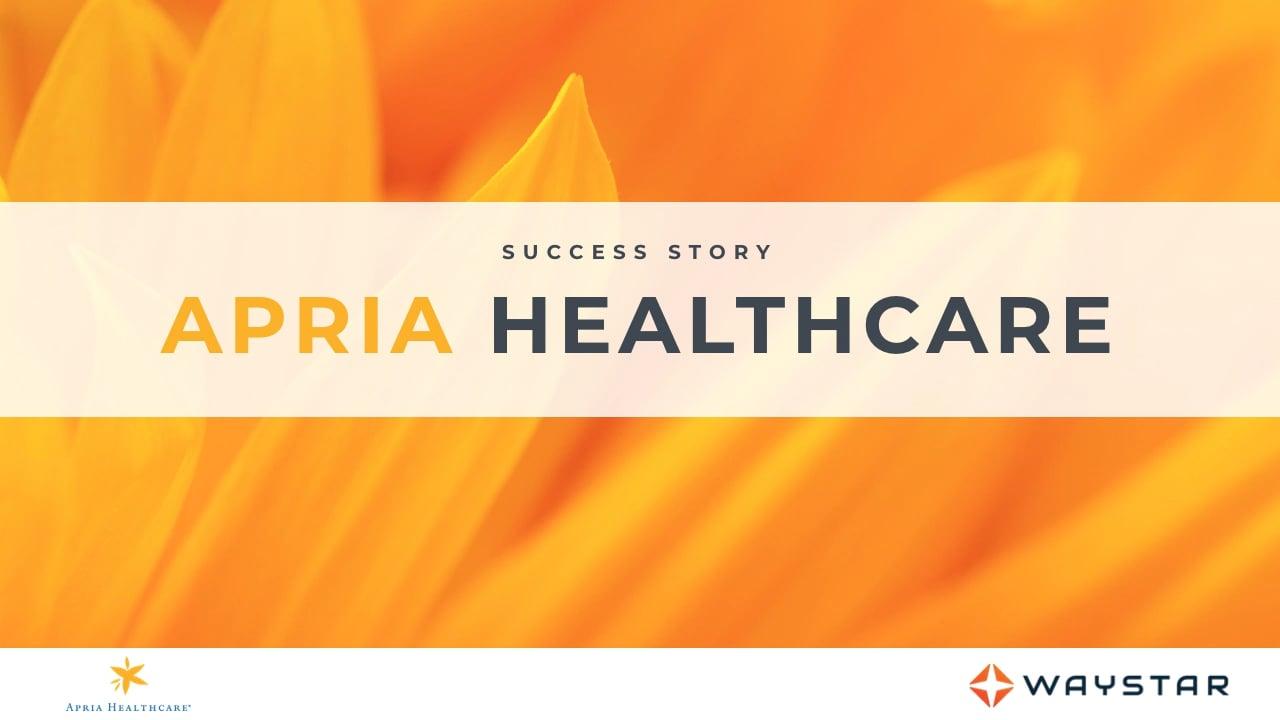 Success story: Apria Healthcare