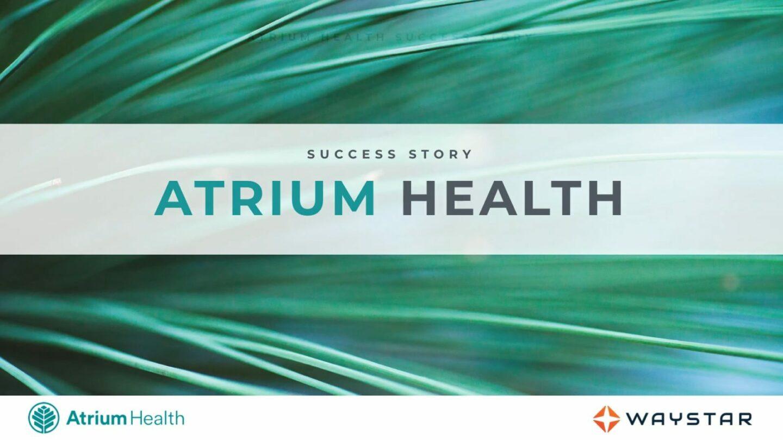 Success story: Atrium Health