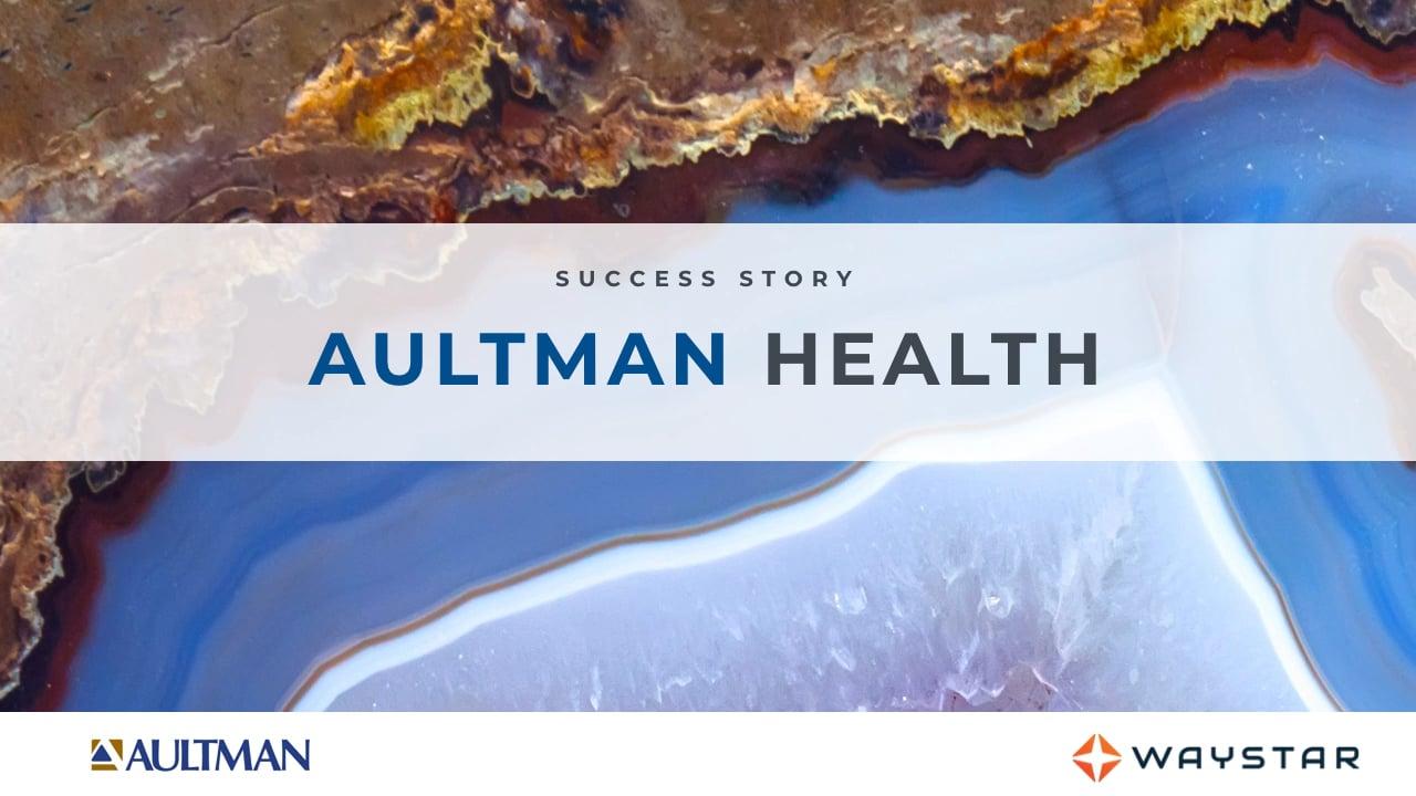 Success story: Aultman Health