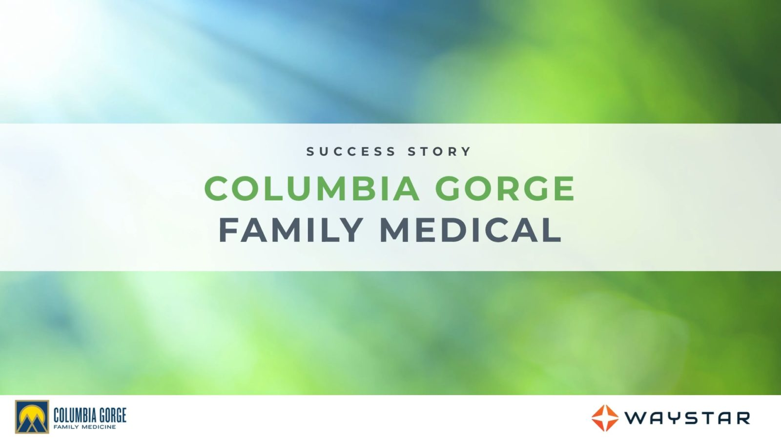 Success story: Columbia Gorge Family Medical