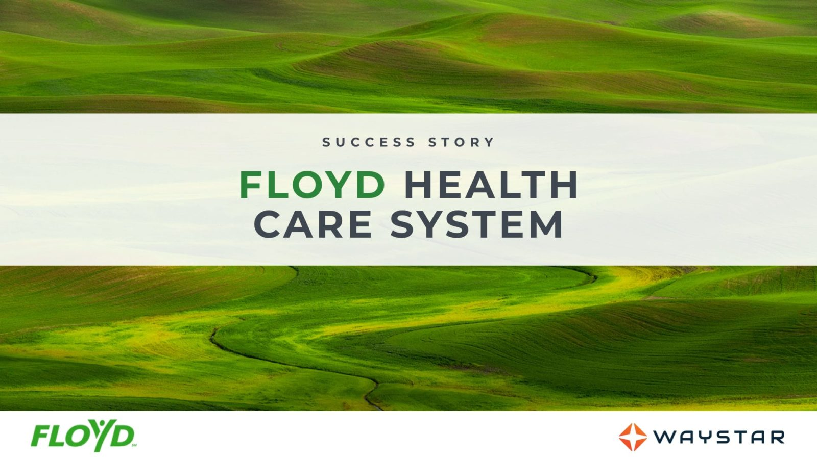 Success story: Floyd Healthcare System