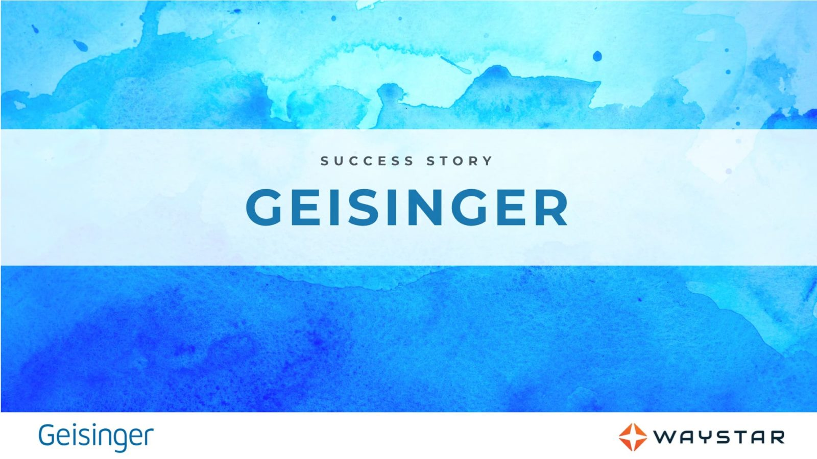 Success story: Geisinger