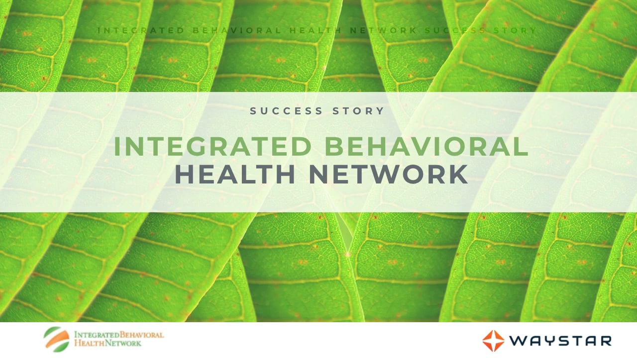 Success story: Integrated Behavioral Health Network
