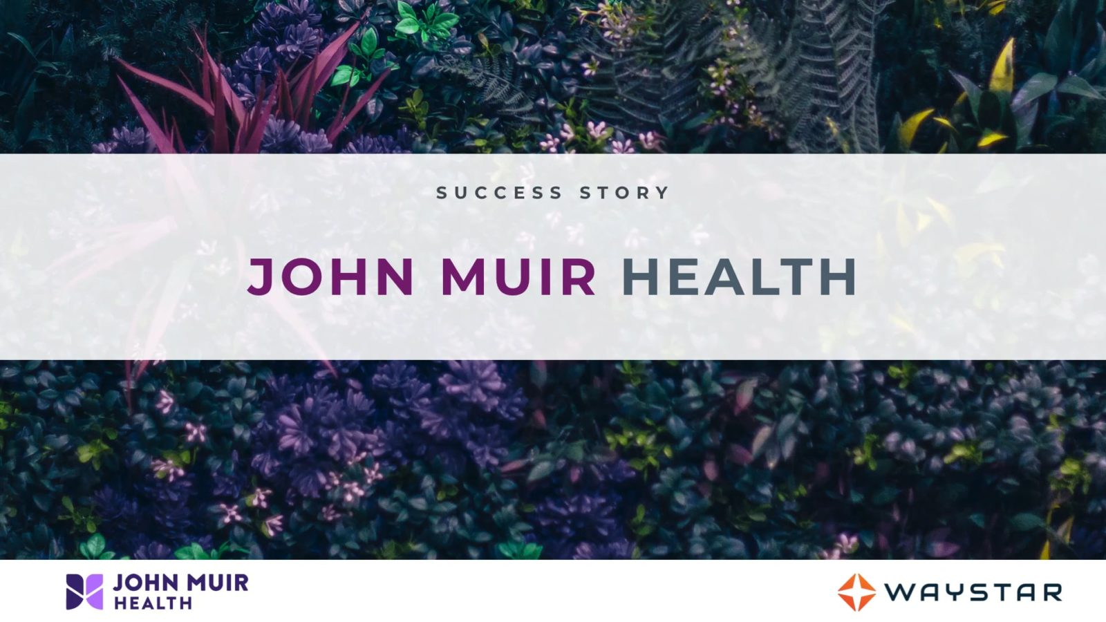 Success story: John Muir Health