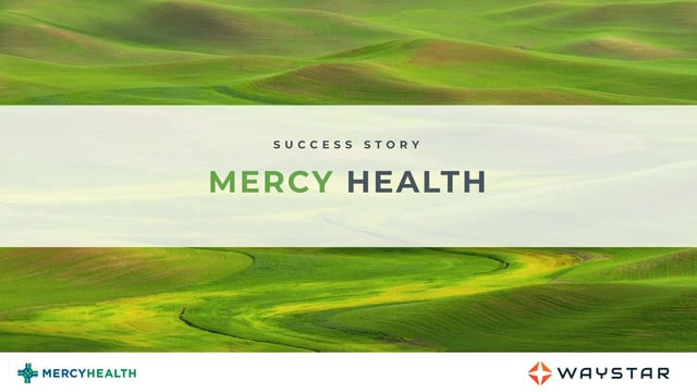 Success story: Mercy Health