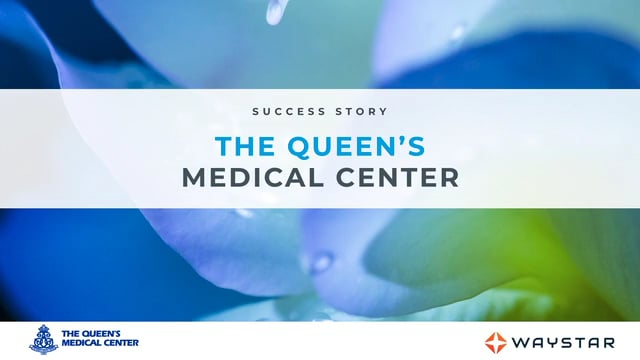 Success story: The Queen's Medical Center
