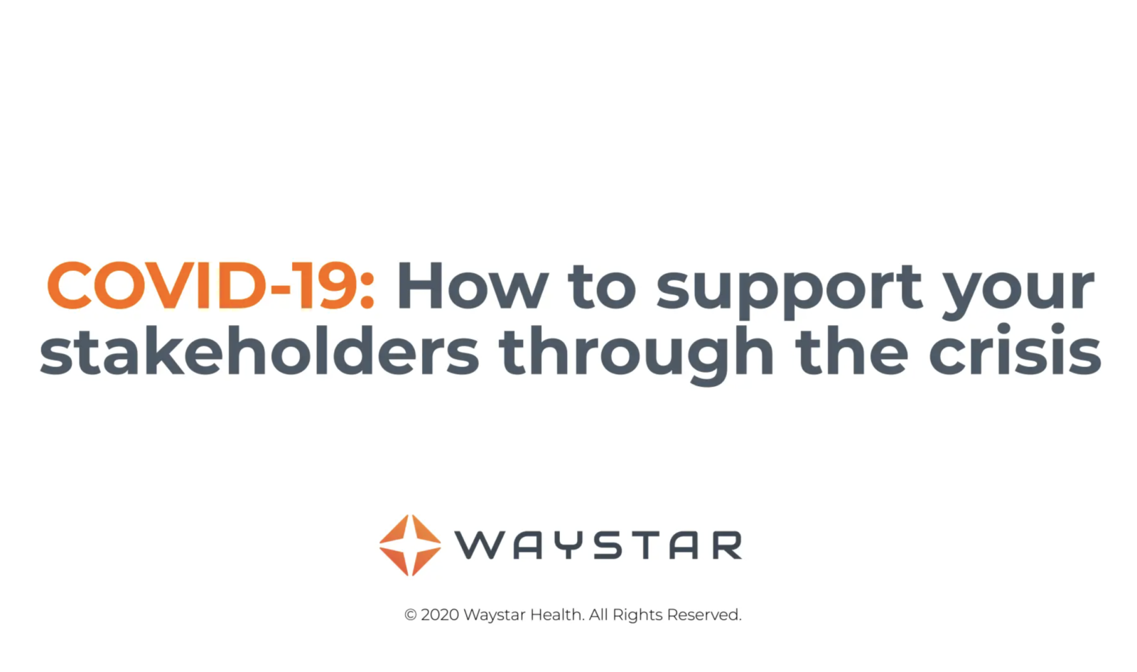 Supporting your stakeholders through the COVID-19 crisis