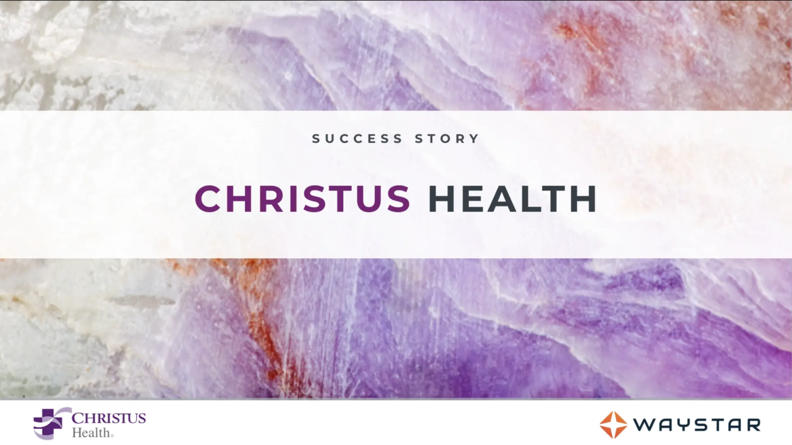Success story: CHRISTUS Health
