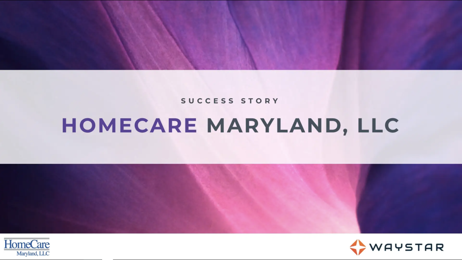 Success story: HomeCare Maryland