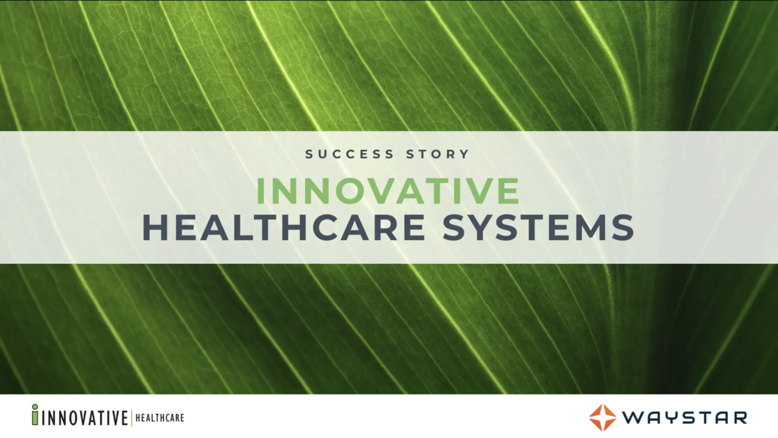 Success story: Innovative Healthcare Systems