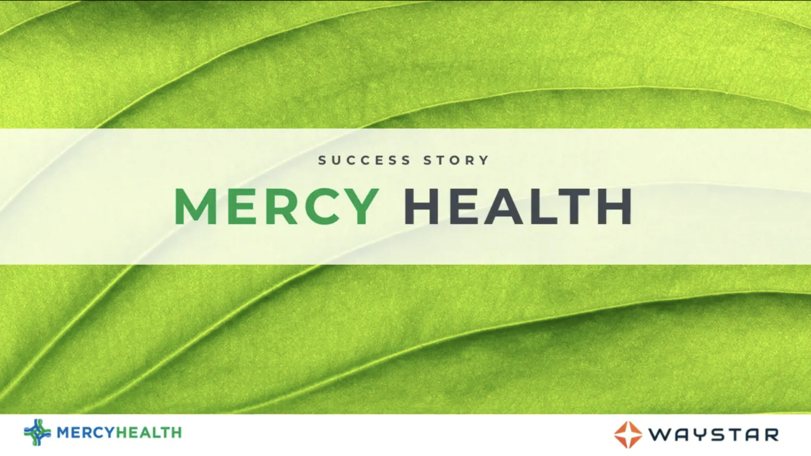 Success story: Mercy Health