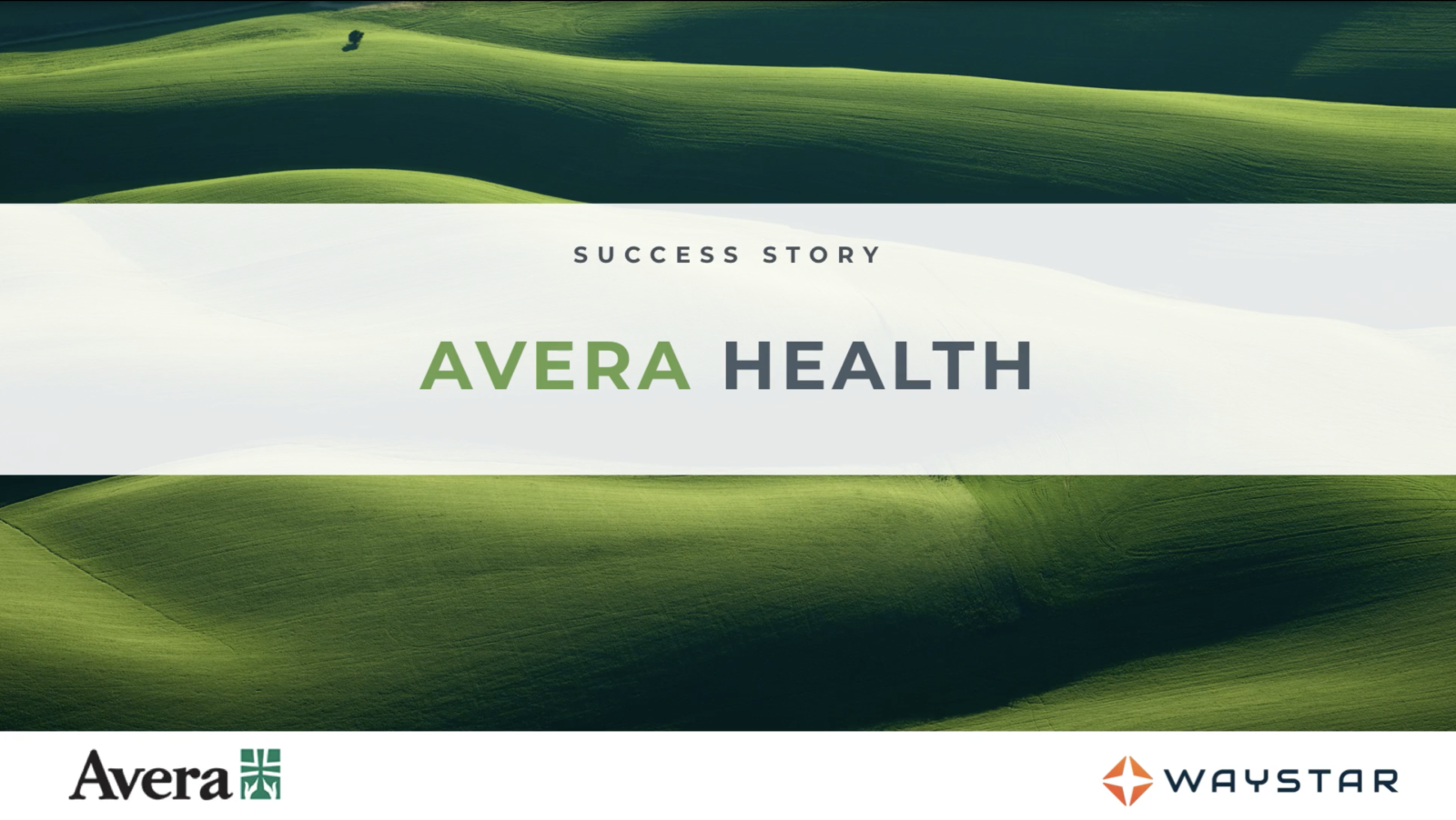 Success story: Avera Health