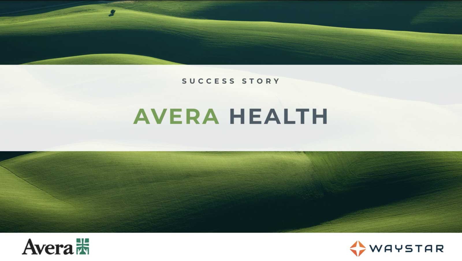 Avera Health Success Story