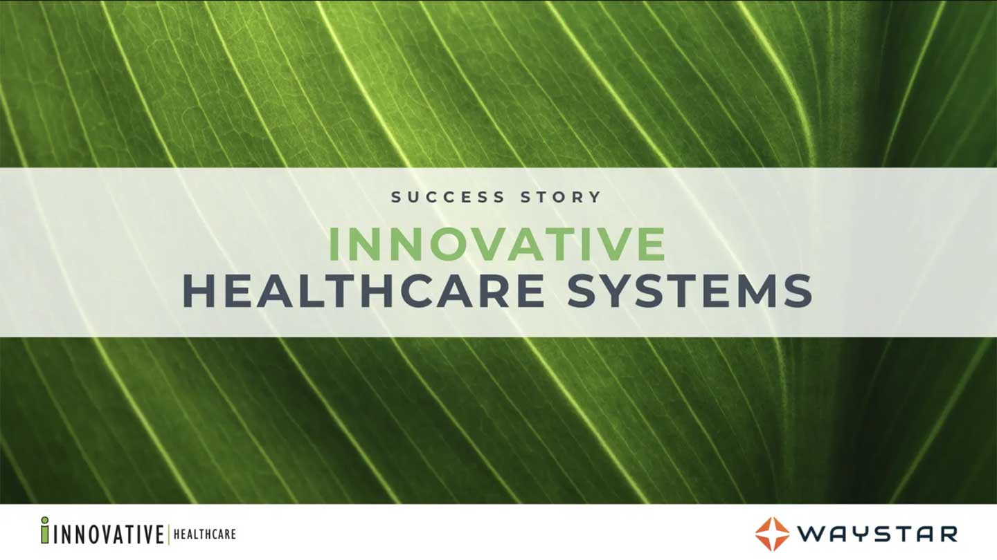 Innovative Healthcare Systems Success Story