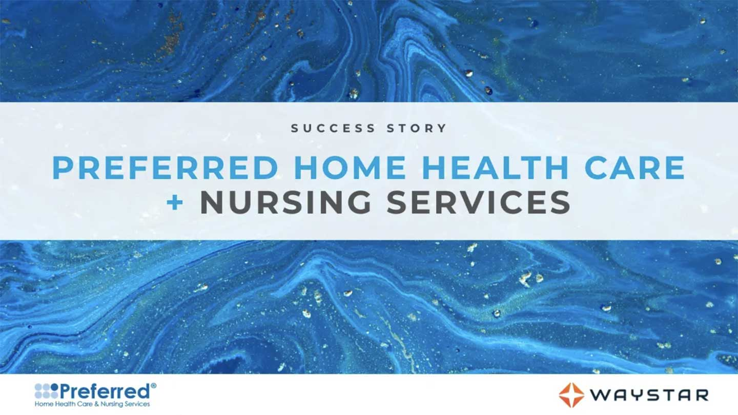 preferred home health care nursiong services success story