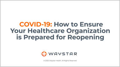 COVID-19-How-to-Ensure-your-Healthacare-Org-is-Ready-for-reopening