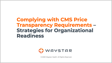 Complying-with-CMS-Price-Transparency-Requirements-Strategies-for-Organizational-Readiness