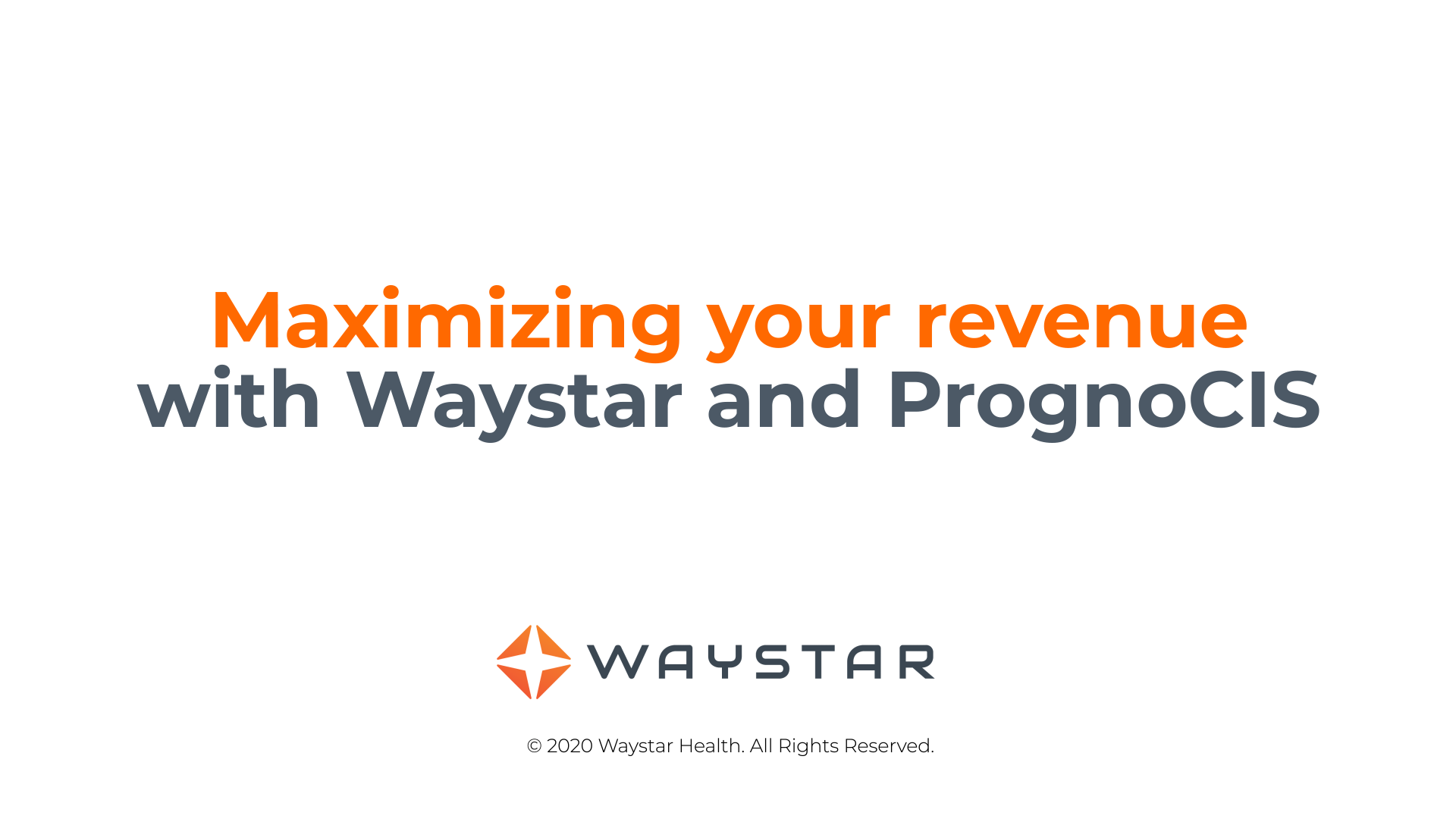 Maximizing-your-revenue-with-Waystar-and-PrognoCIS