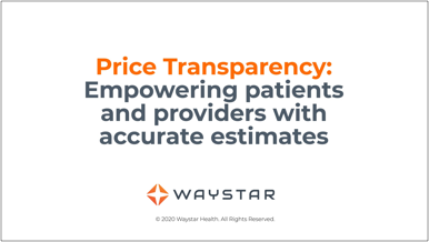 Empowering patients and providers with accurate estimates