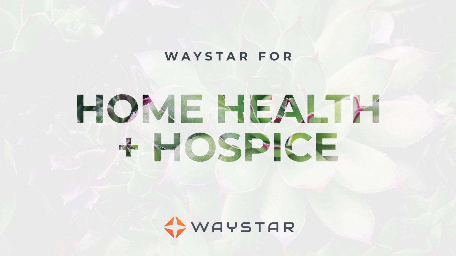 Waystar for Home Health + Hospice