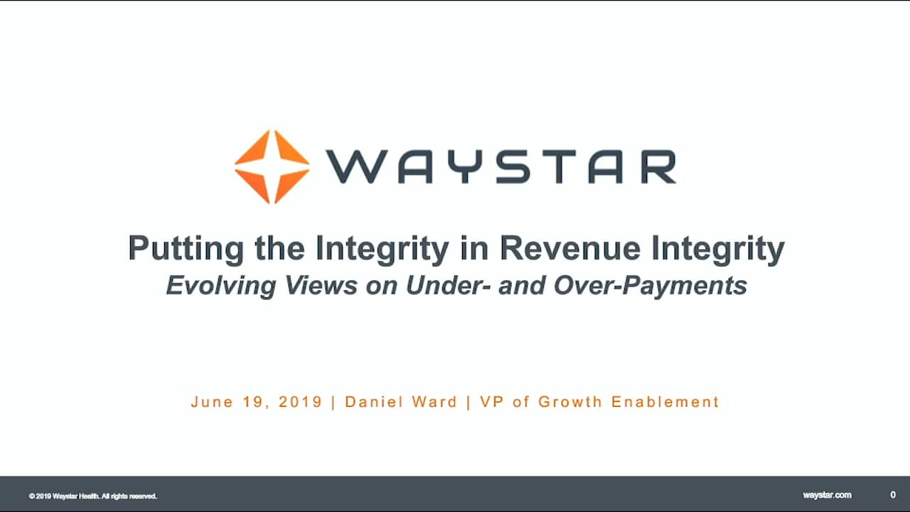 Webinar: Put the Integrity in Revenue Integrity