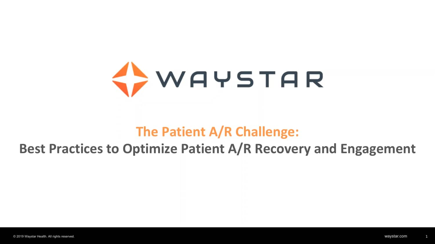Webinar: The Patient AR Challenge Best Practices to Optimize Patient AR Recovery and Engagement