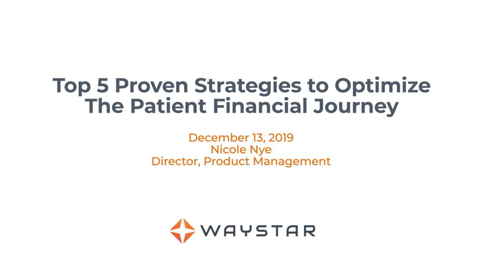 Webinar: Top 5 proven strategies to optimize the patient financial journey